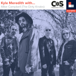 Kyle Meredith With... Mike Campbell