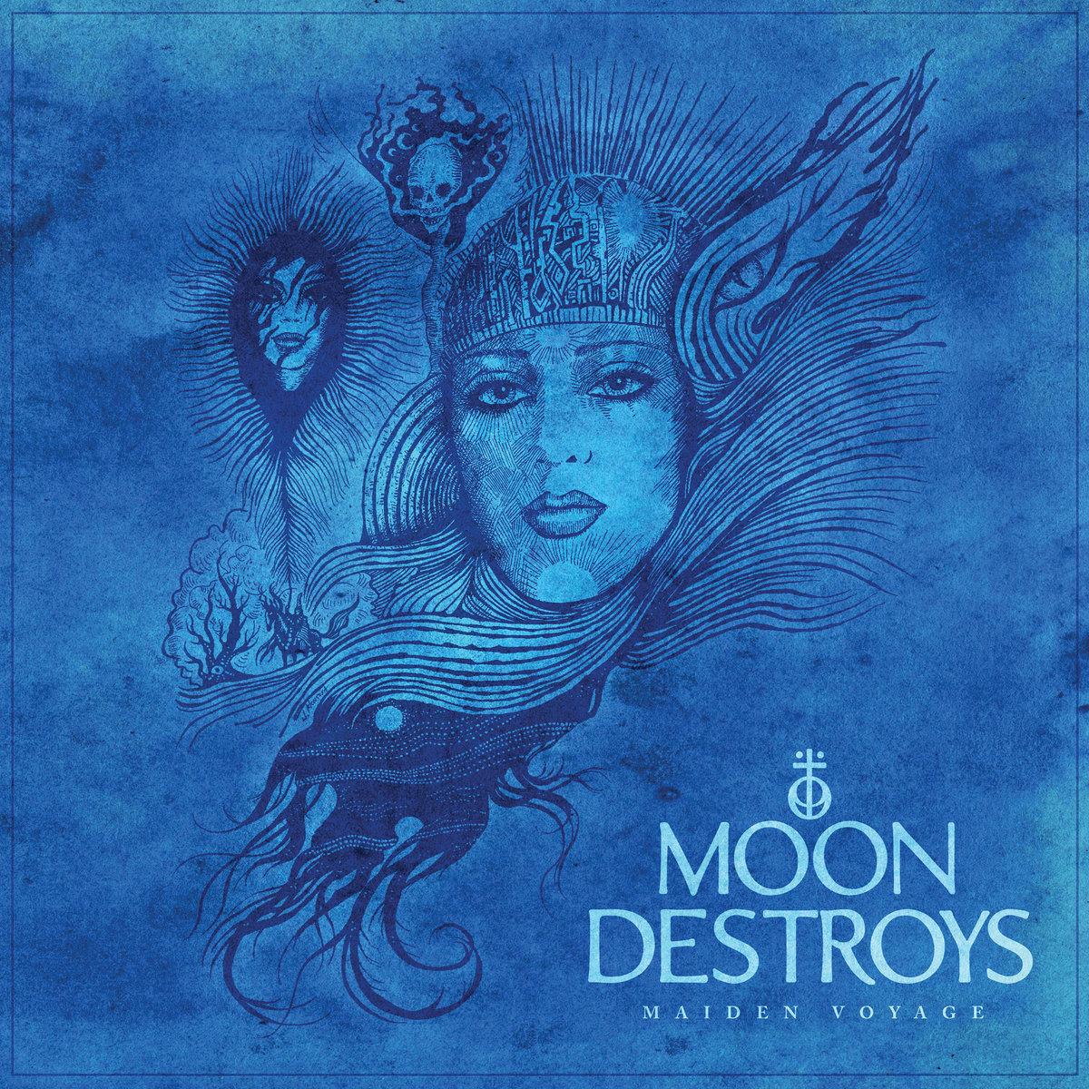 Moon Destroys - Maiden Voyage