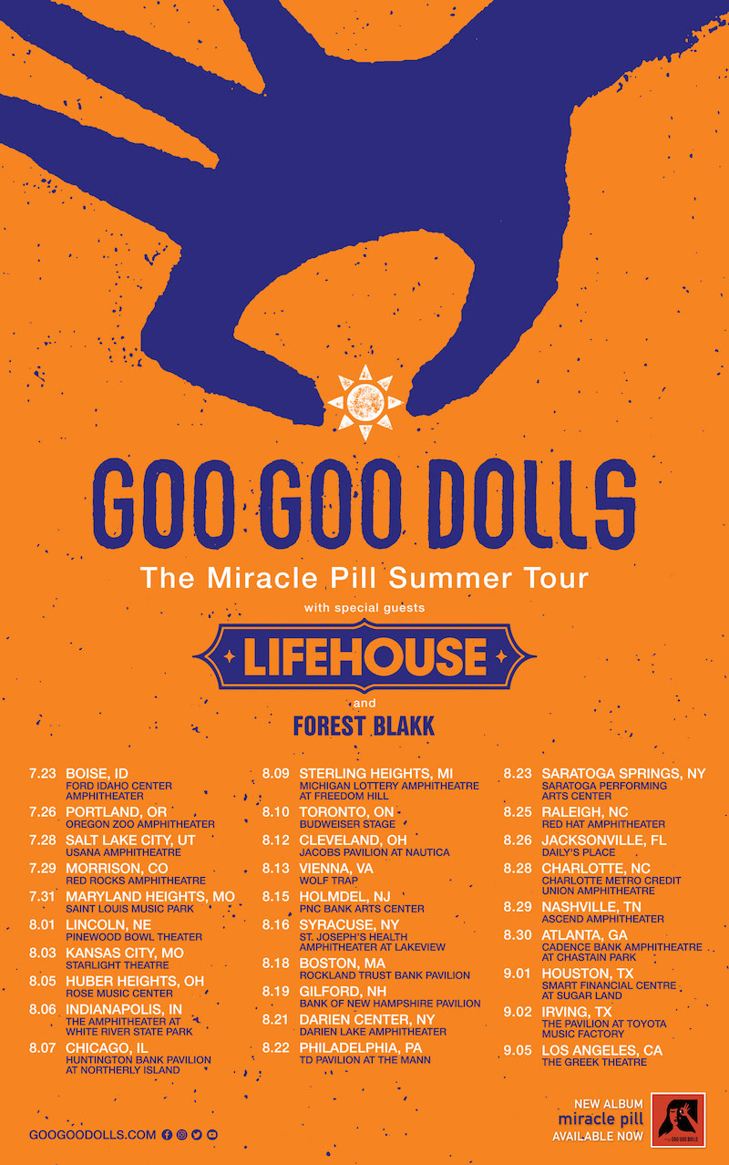 goo goo dolls tour dates tickets Goo Goo Dolls announce The Miracle Pill Summer Tour