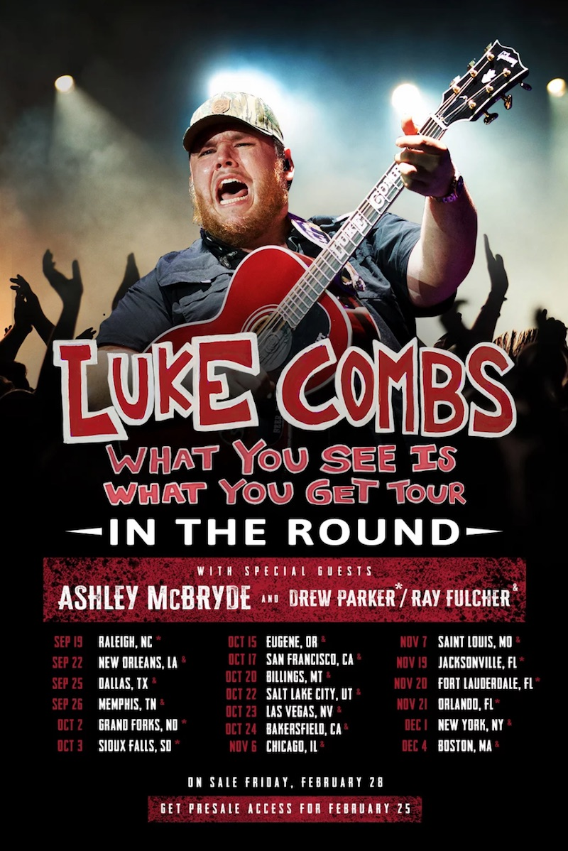 luke combs tour dates tickets Luke Combs Expands What You See is What You Get Tour