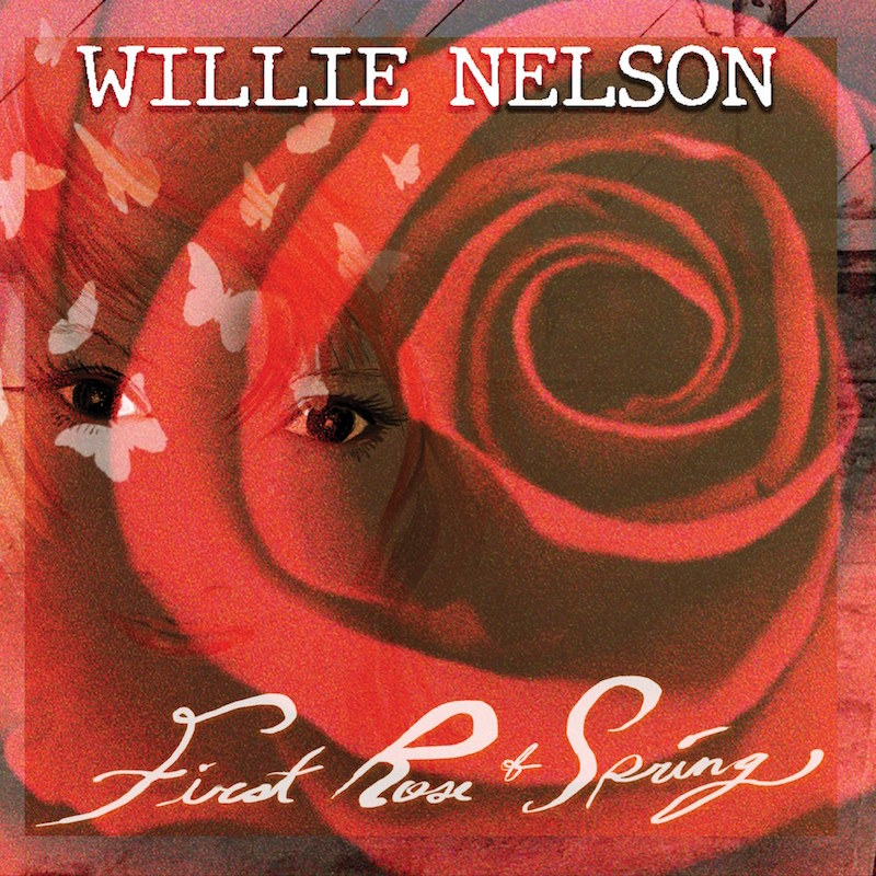 willie nelson first rose spring album cover artwork Willie Nelson Announces New Album First Rose of Spring, Shares Title Track: Stream