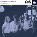 Kyle Meredith With... Circa Waves