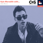 Kyle Meredith With... Des Rocks