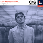 Kyle Meredith With... King Krule