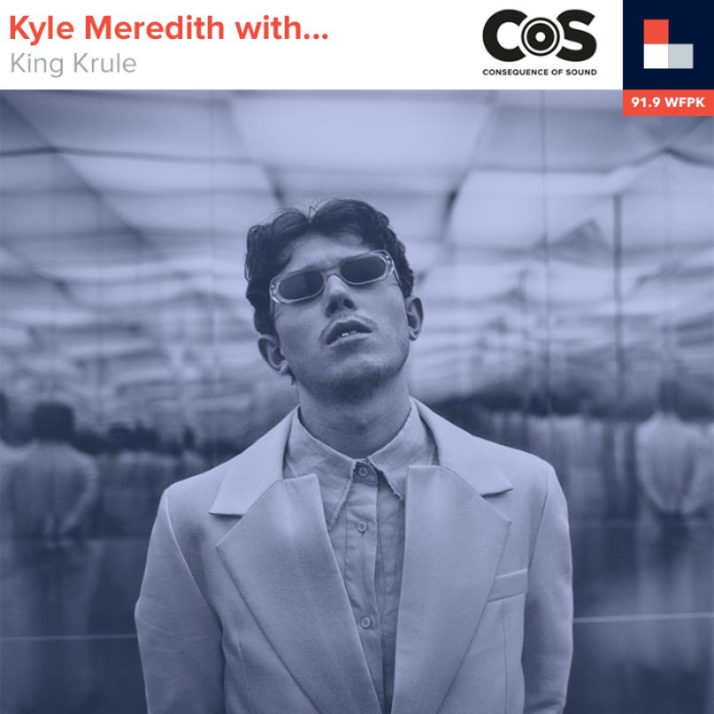 Kyle Meredith With... King Krule