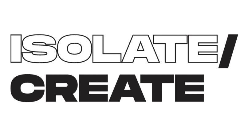 Isolate/Create