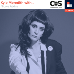 Kyle Meredith With... Nicole Atkins
