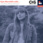Kyle Meredith With... Courtney Marie Andrews