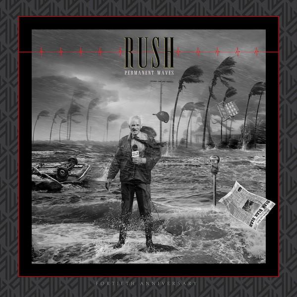 Rush Permanent Waves Artwork Rush Share Permanent Waves 40th Anniversary Reissue: Stream
