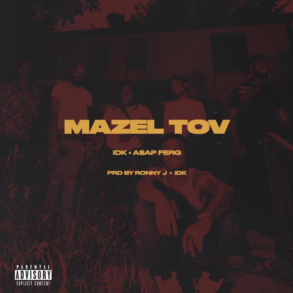 mazel tov idk asap ferg stream artwork IDK and ASAP Ferg Score Big on New Collaboration Mazel Tov: Stream