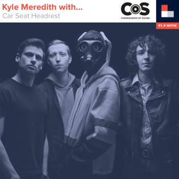 Kyle Meredith With... Car Seat Headrest