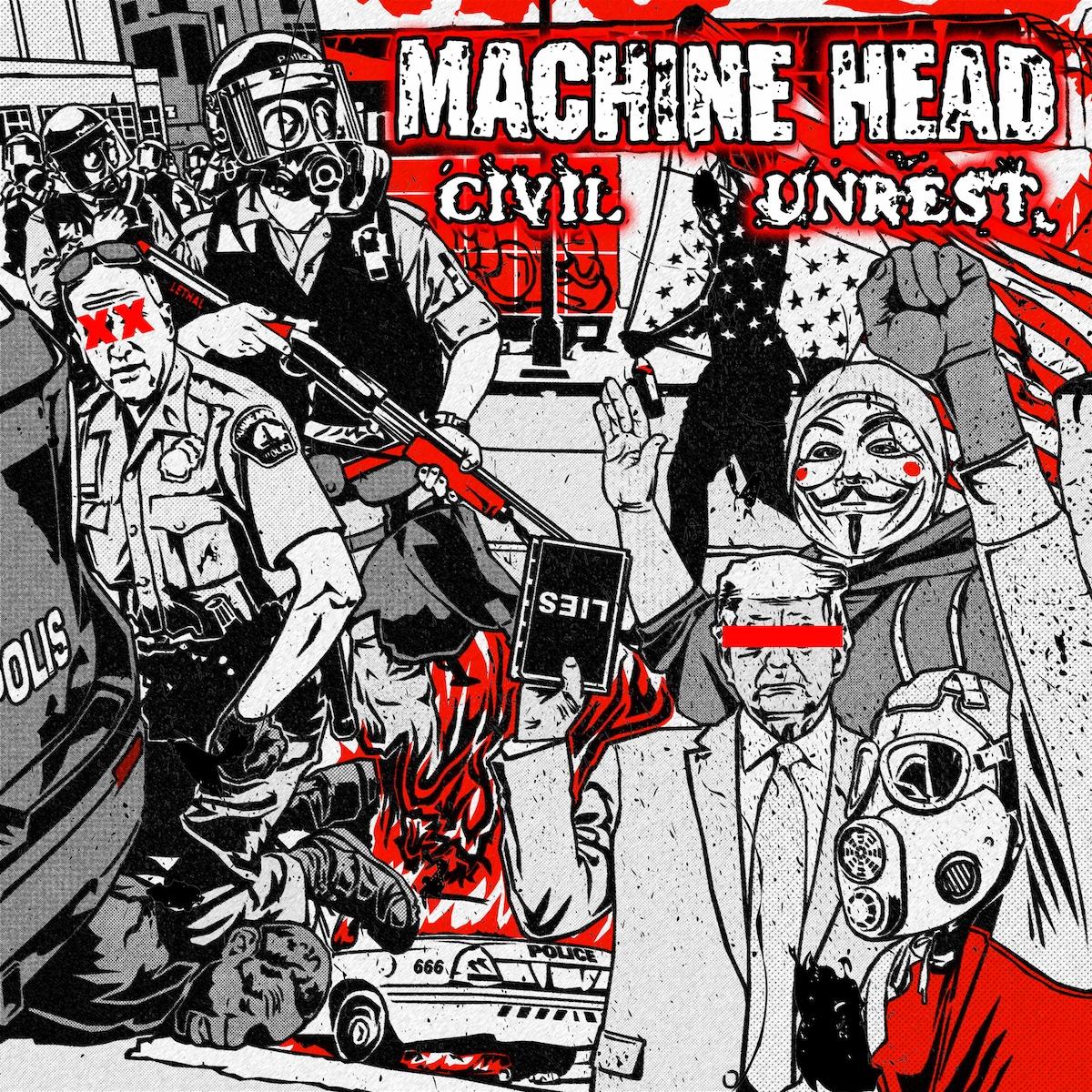 Machine Head - Civil Unrest