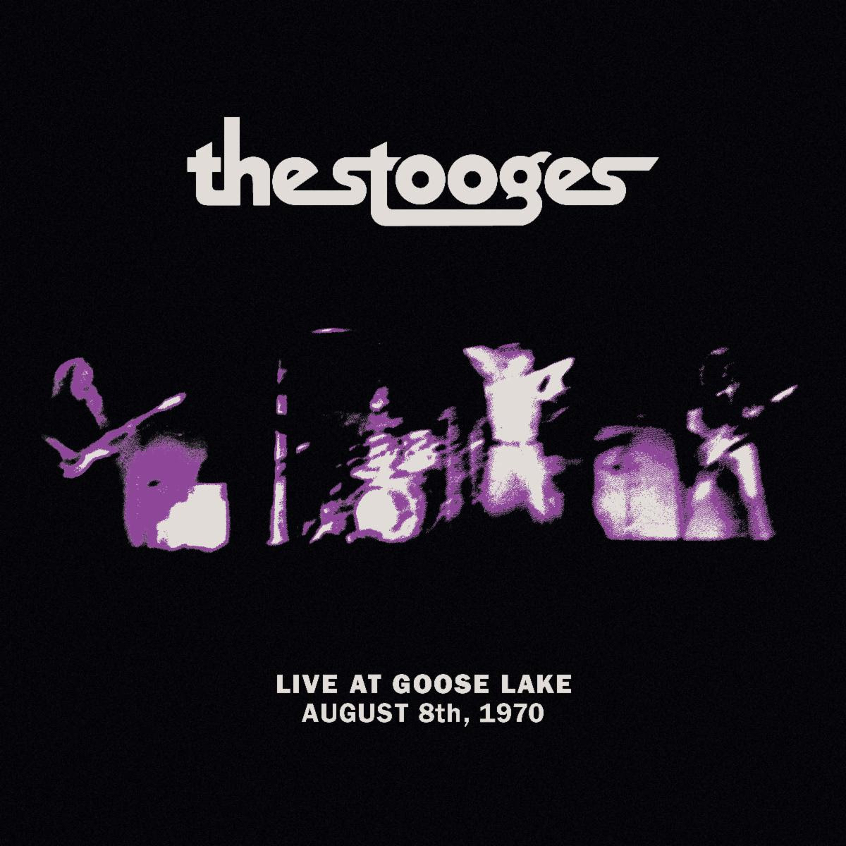 the stooges live at goose lake august 8th 1970 live album third man records final original lineup artwork