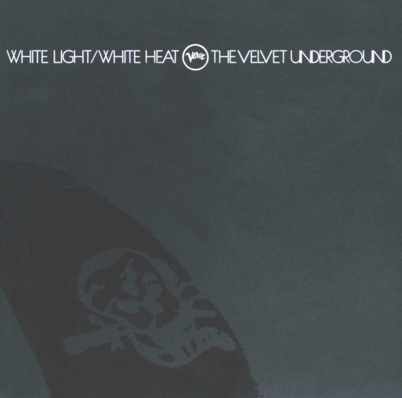 The Velvet Underground - White Light White Heat