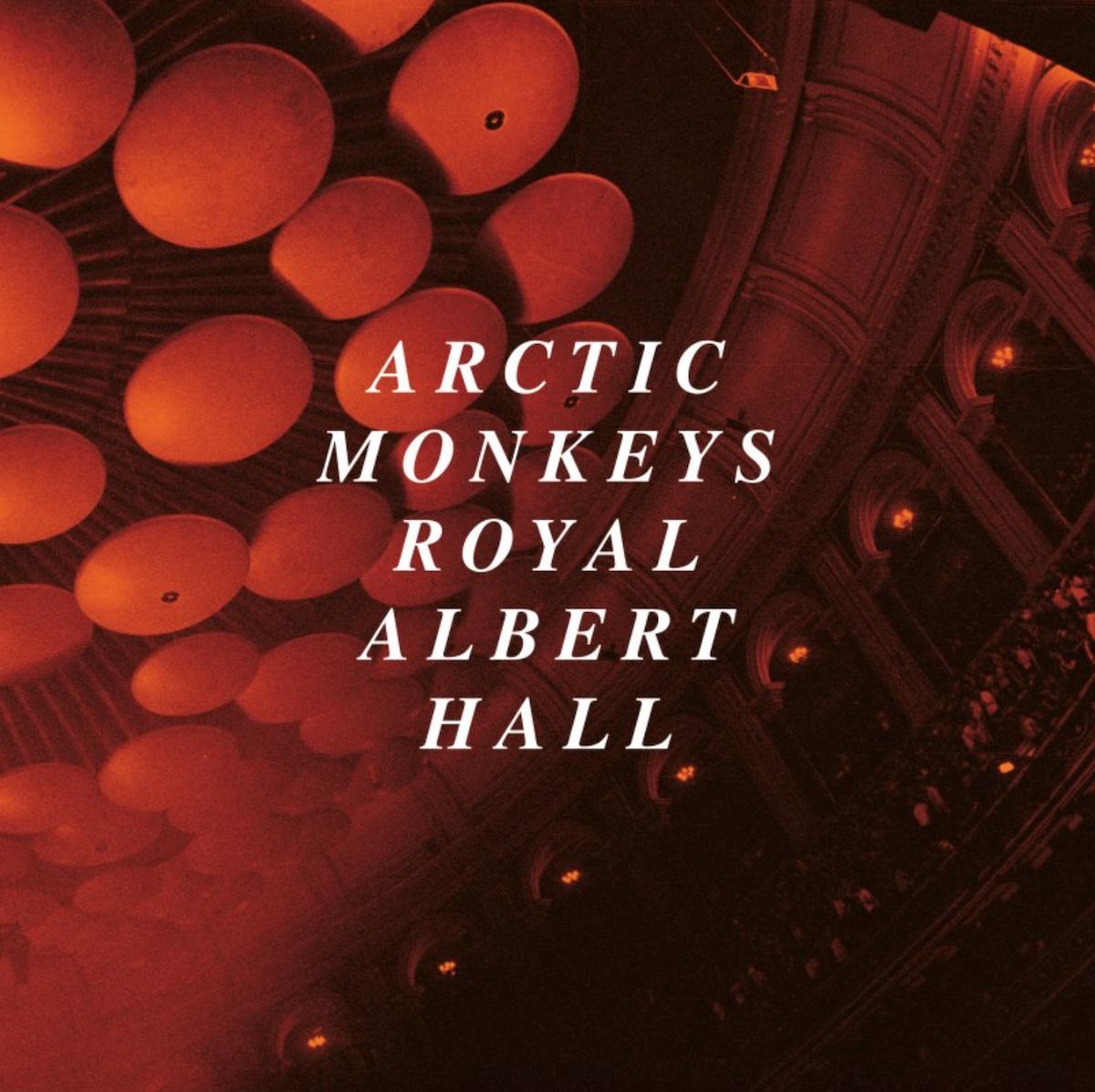 Arctic Monkeys – Live At The Royal Albert Hall album cover artwork