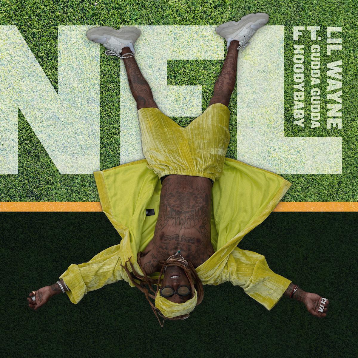 lil wayne nfl song artwork Lil Wayne Reveals New Single NFL Featuring Gudda Gudda and HoodyBaby: Stream