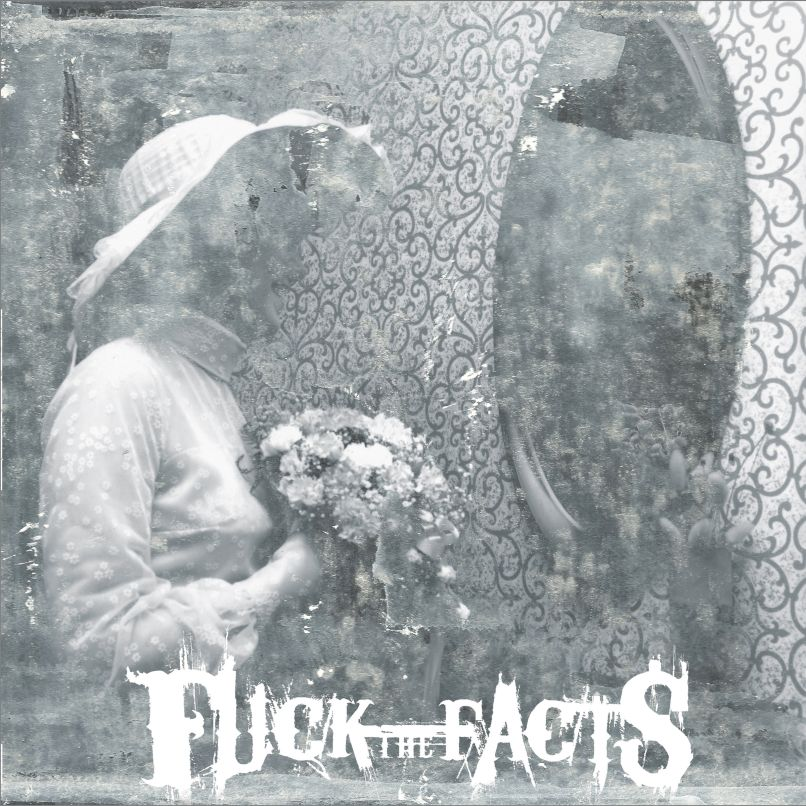 Fuck the Facts Premiere New Song Everything I Love Is Ending: Stream